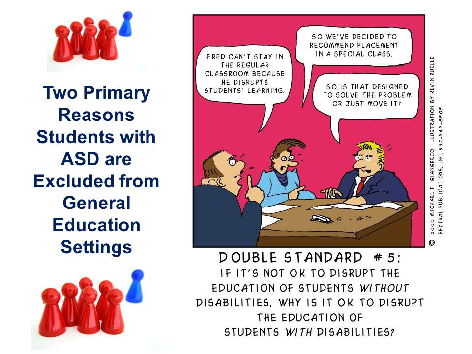 Two Primary Reasons Students with ASD are Excluded from General Education Settings