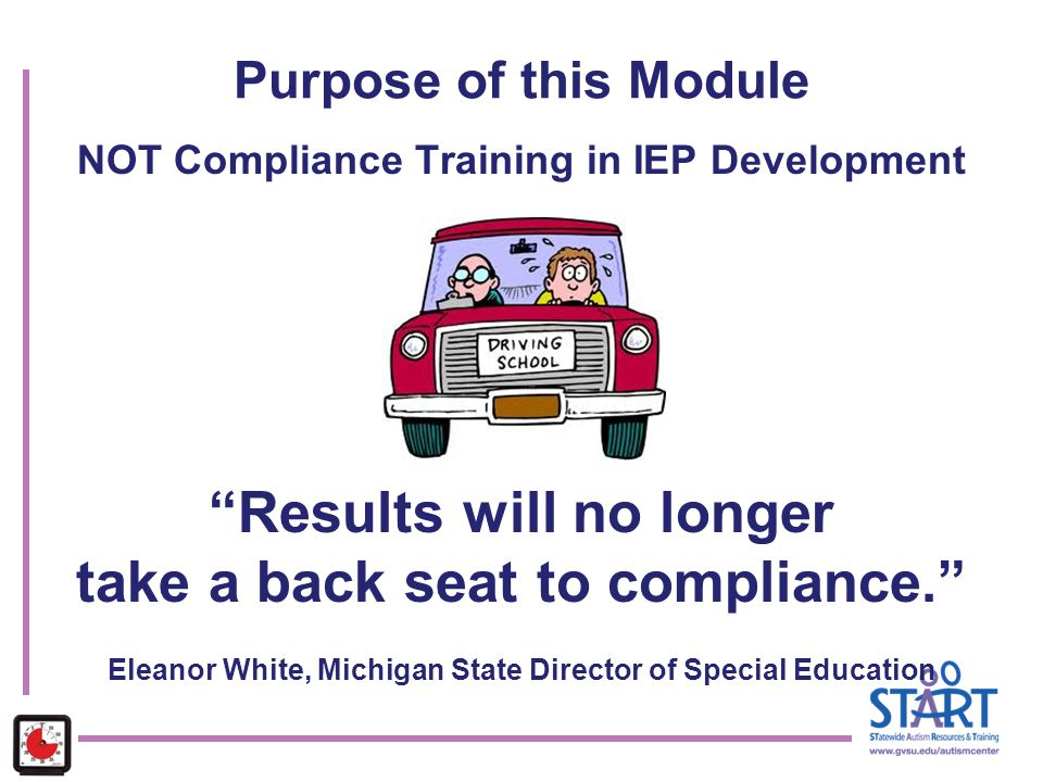 NOT Compliance Training in IEP Development Results will no longer