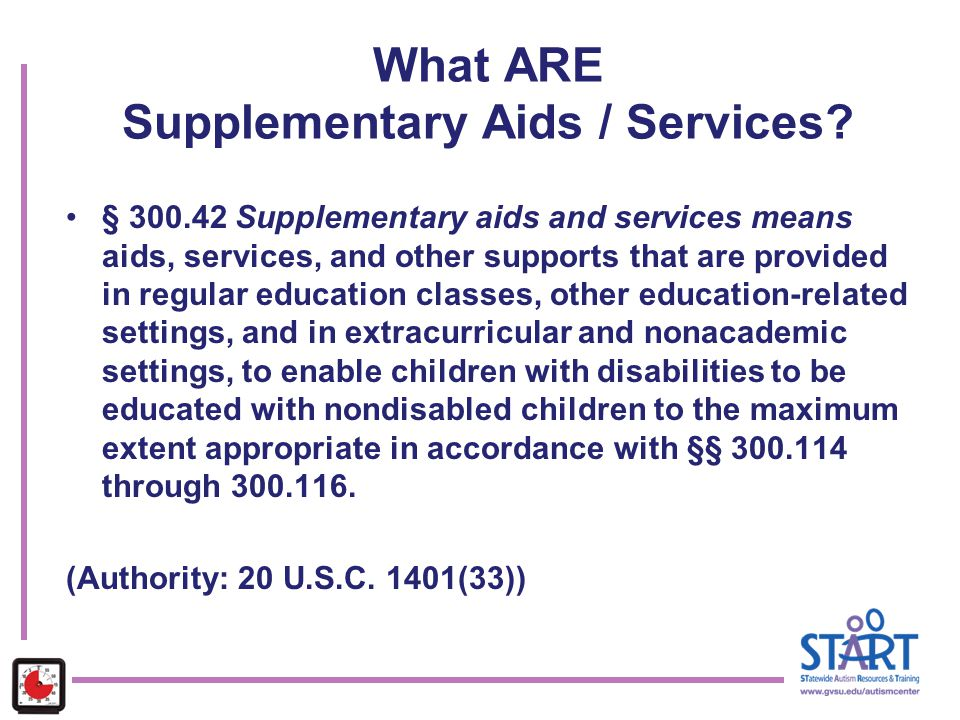What ARE Supplementary Aids / Services