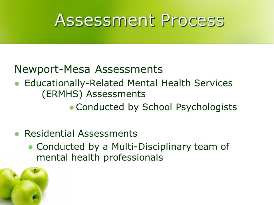 Assessment Process Newport-Mesa Assessments
