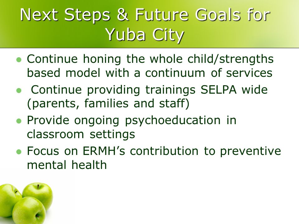 Next Steps & Future Goals for Yuba City