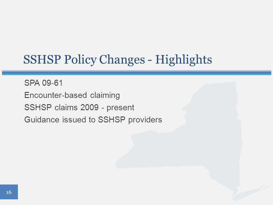 SSHSP Policy Changes - Highlights