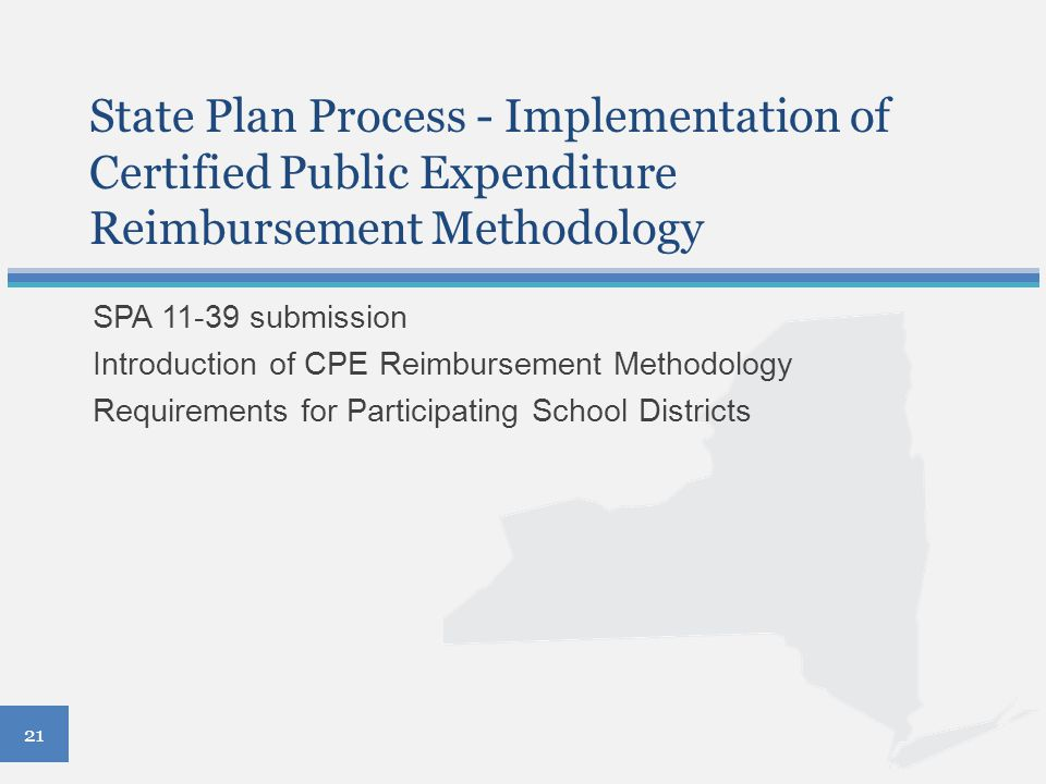 State Plan Process - Implementation of Certified Public Expenditure Reimbursement Methodology