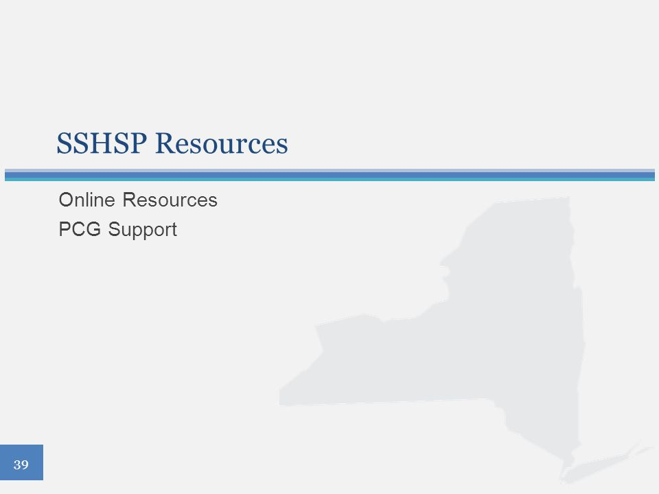 SSHSP Resources Online Resources PCG Support