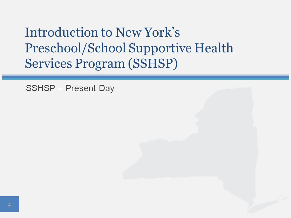 Introduction to New York's Preschool/School Supportive Health Services Program (SSHSP)
