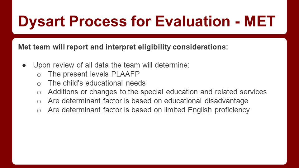 Dysart Process for Evaluation - MET