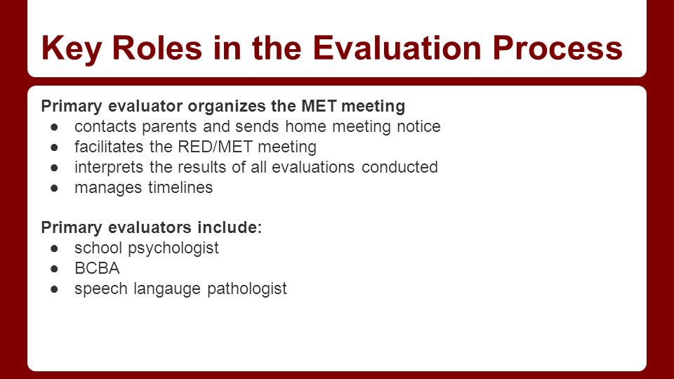 Key Roles in the Evaluation Process