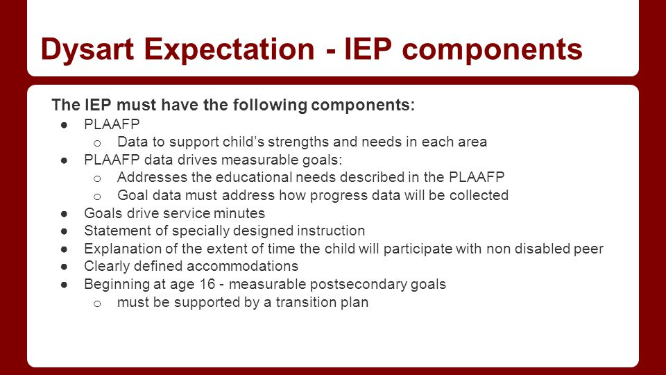 Dysart Expectation - IEP considerations