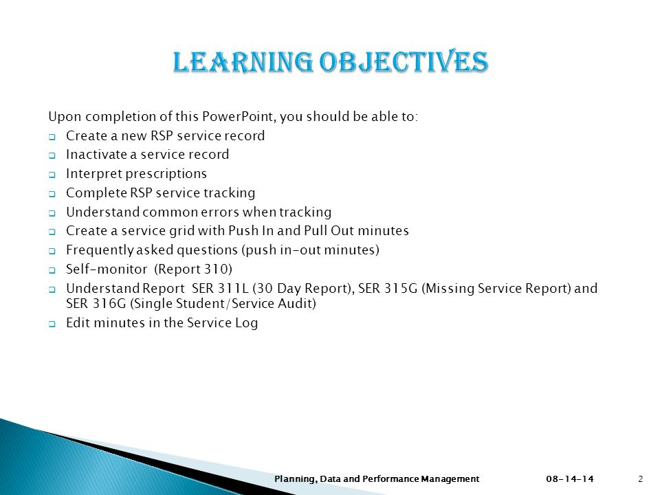 Learning Objectives Upon completion of this PowerPoint, you should be able to: Create a new RSP service record.