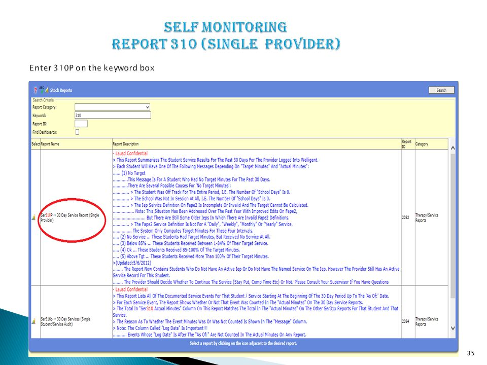 Self monitoring Report 310 (Single Provider) Enter 310P on the keyword box