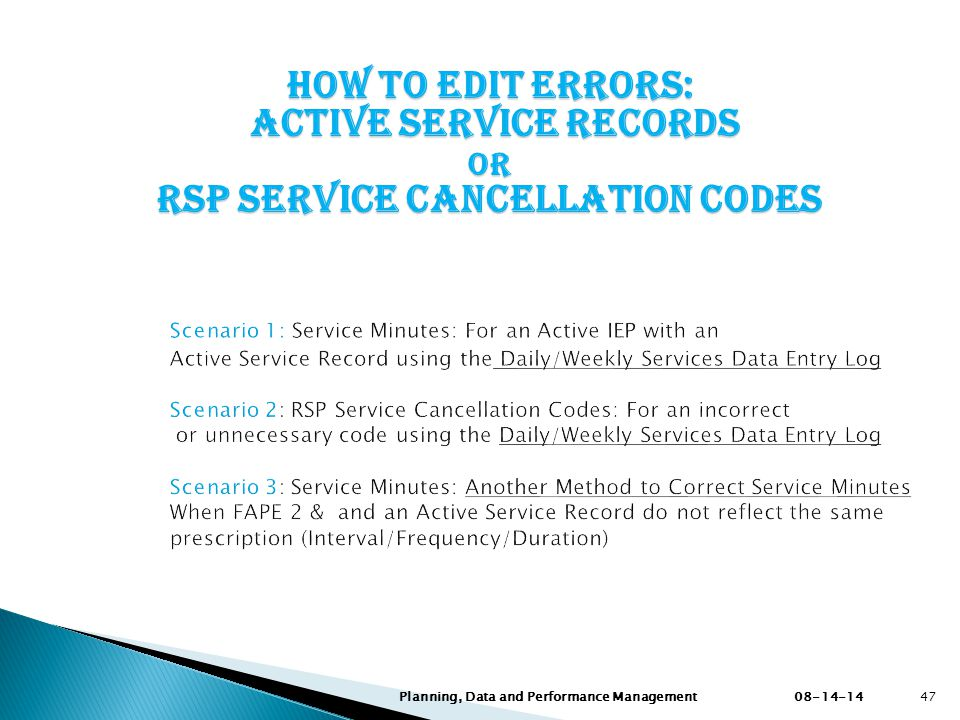 How to Edit ERRORS: Active Service RECORDS or RSP SERVICE cancellation codes