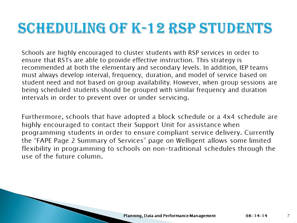 Scheduling of K-12 RSP Students