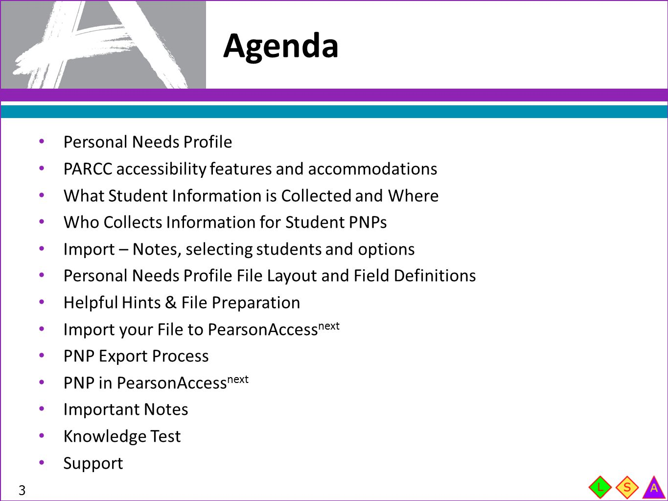 Agenda Personal Needs Profile