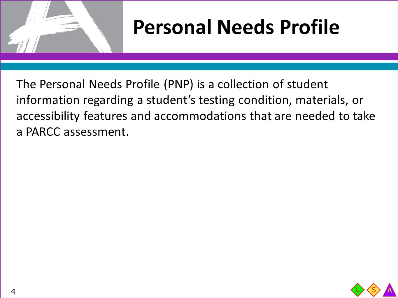 Personal Needs Profile