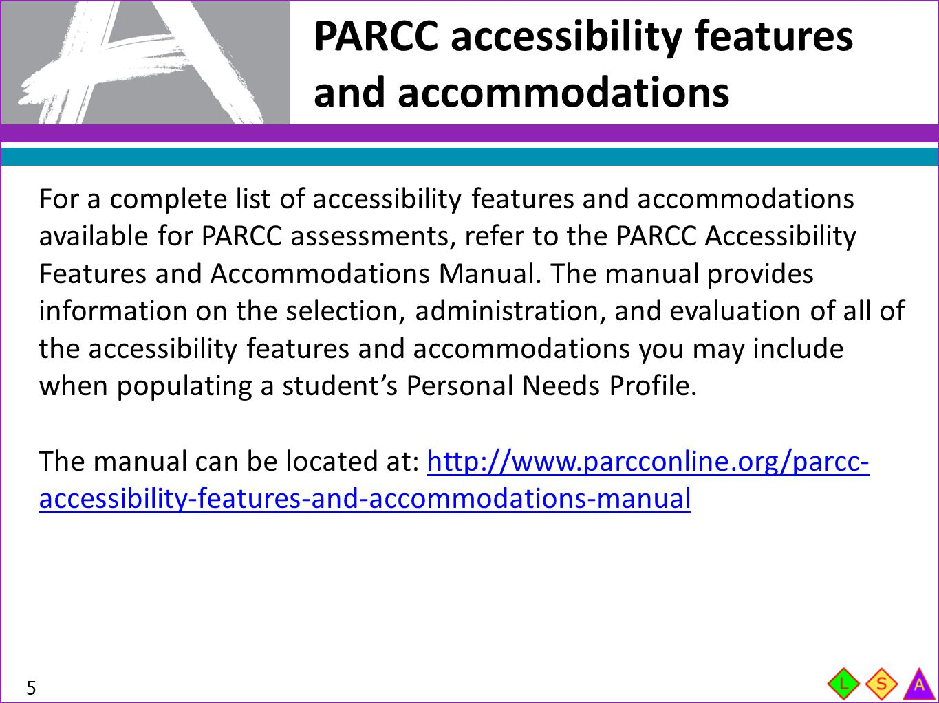 PARCC accessibility features and accommodations