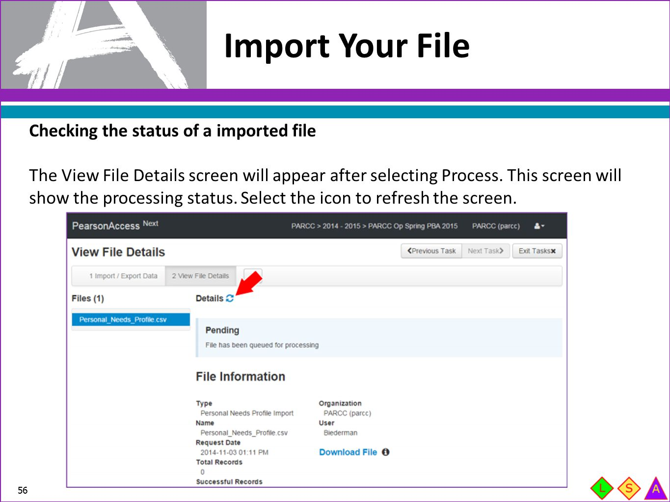 Import Your File Checking the status of a imported file