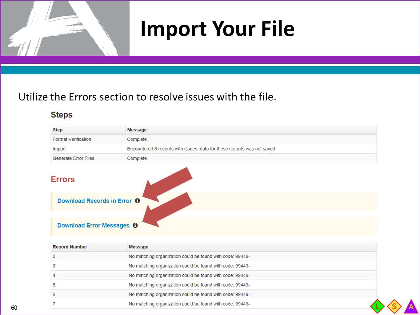 Import Your File Utilize the Errors section to resolve issues with the file.