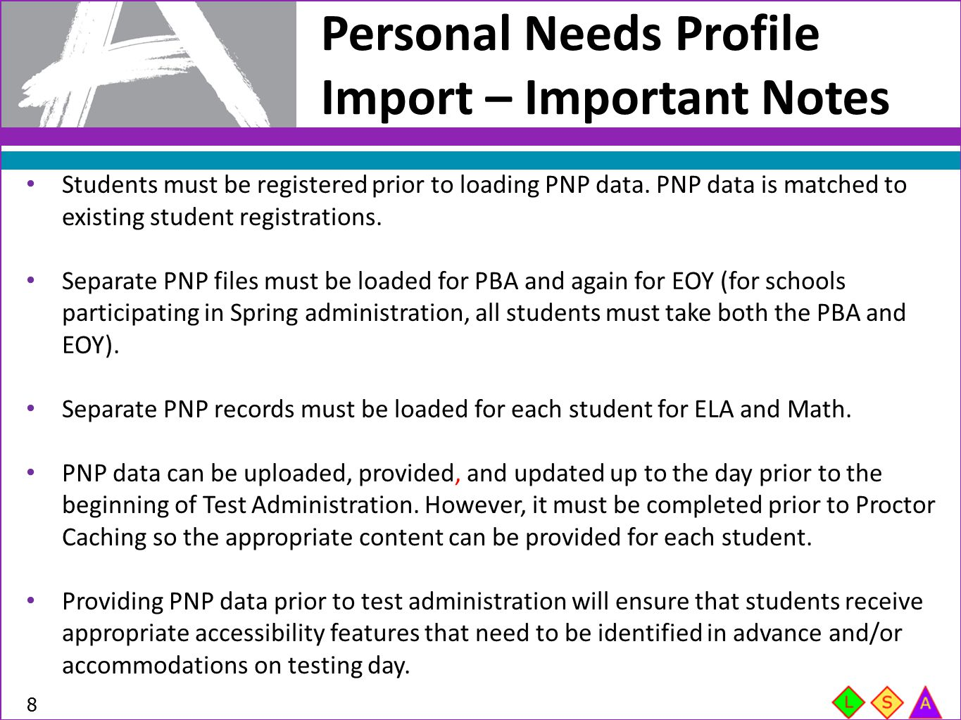 Personal Needs Profile Import – Important Notes