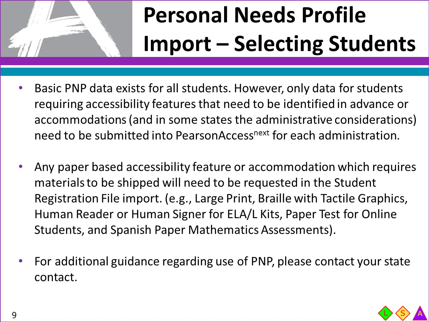 Personal Needs Profile Import – Selecting Students