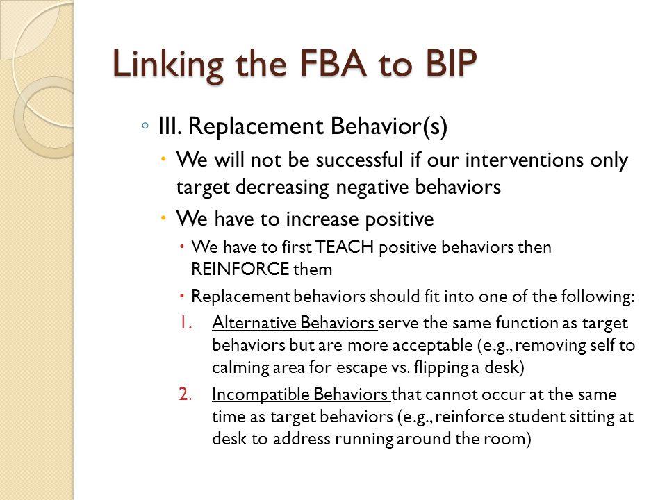 Linking the FBA to BIP III. Replacement Behavior(s)