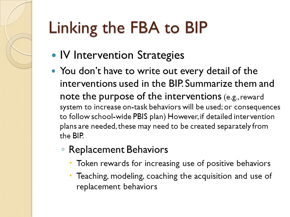 Linking the FBA to BIP IV Intervention Strategies