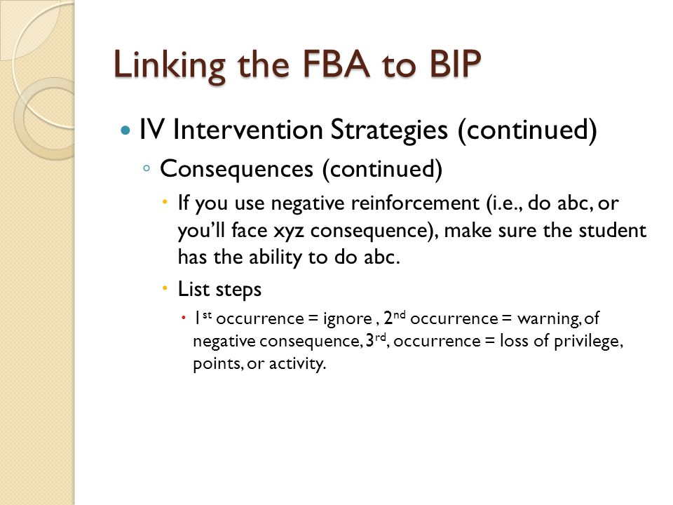 Linking the FBA to BIP IV Intervention Strategies (continued)