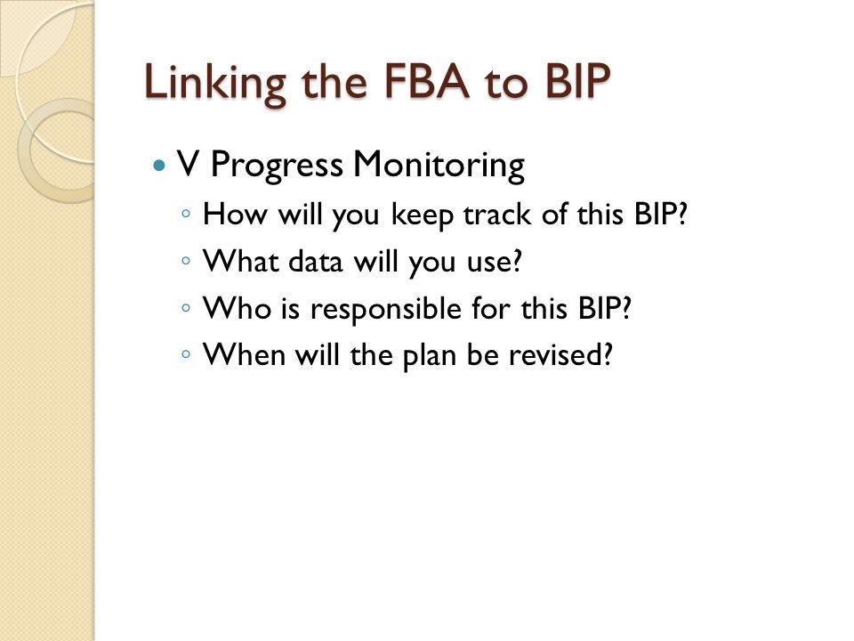 Linking the FBA to BIP V Progress Monitoring