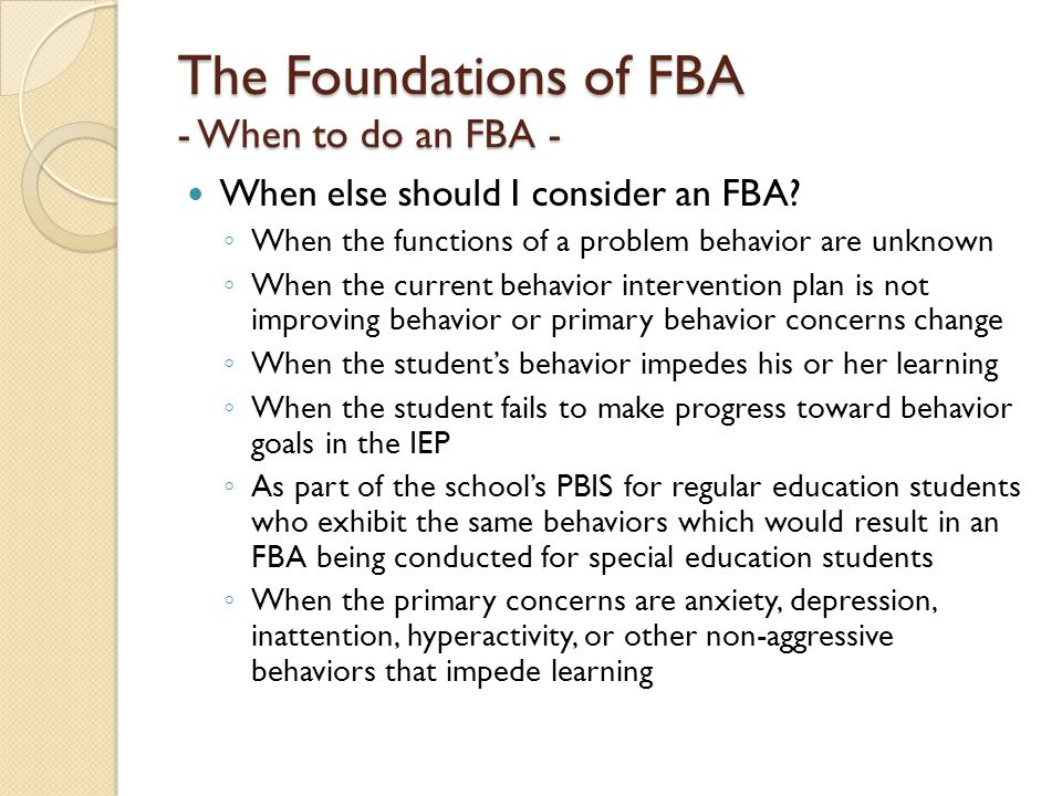 The Foundations of FBA - When to do an FBA -