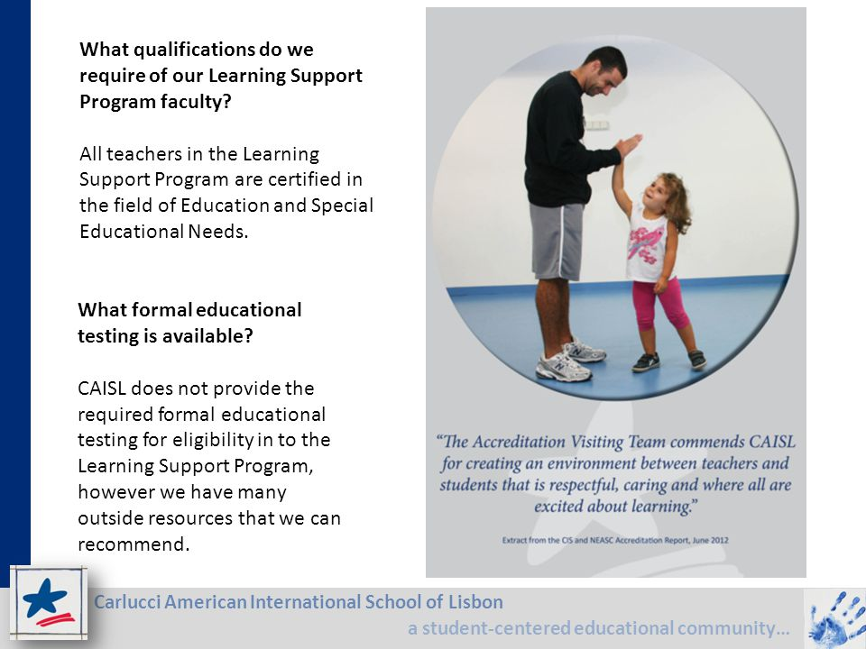 What qualifications do we require of our Learning Support Program faculty