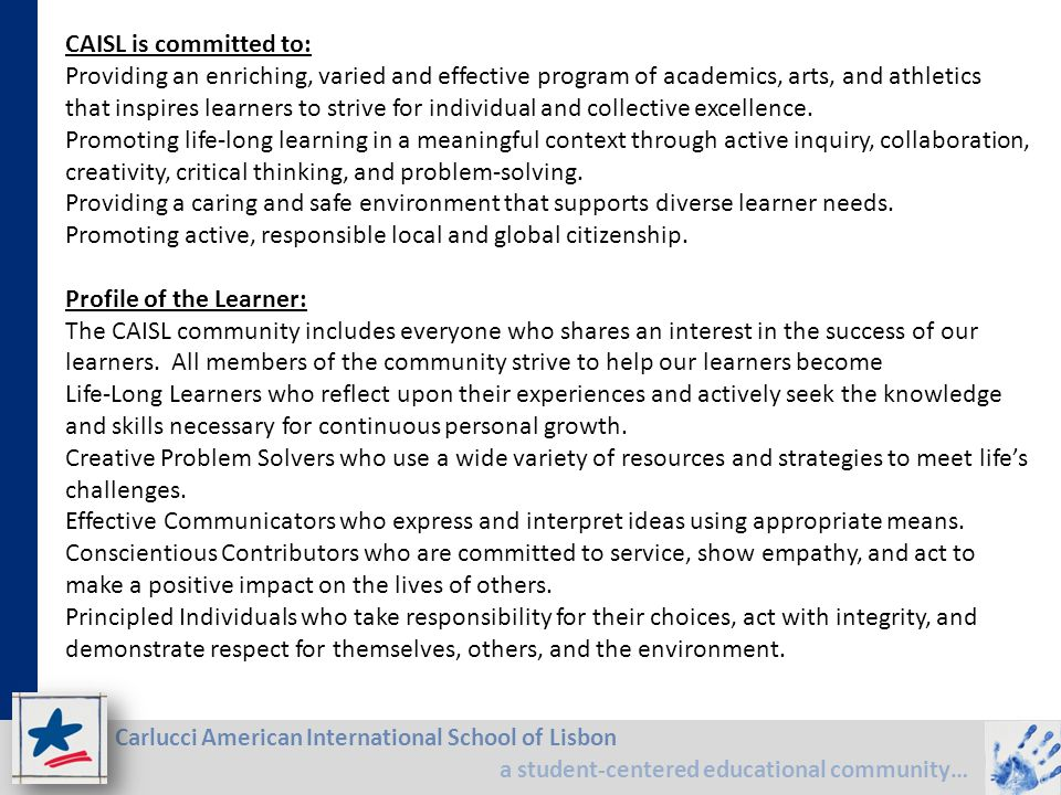 CAISL is committed to: