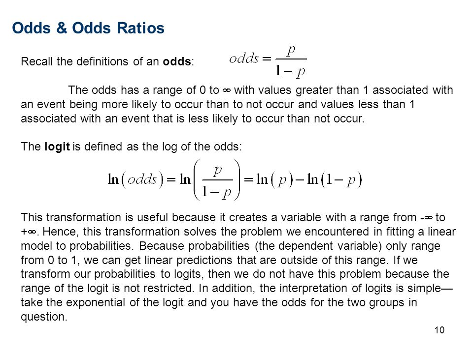 Odds & Odds Ratios Recall the definitions of an odds: