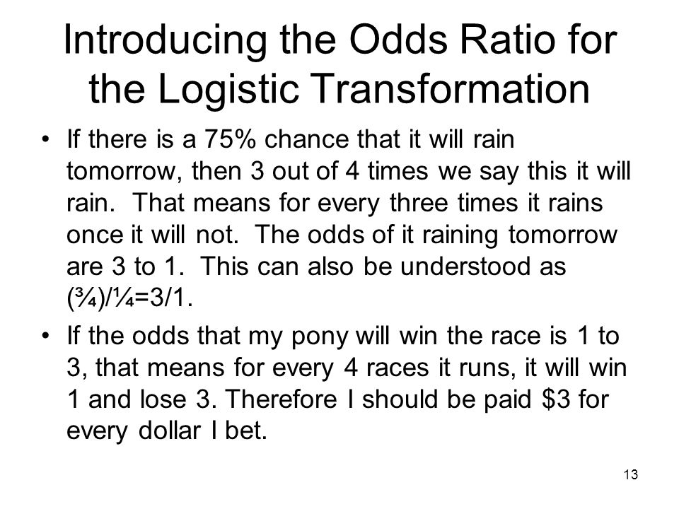 Introducing the Odds Ratio for the Logistic Transformation