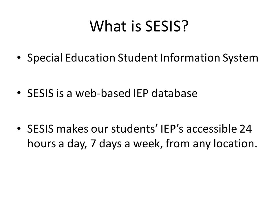 What is SESIS Special Education Student Information System