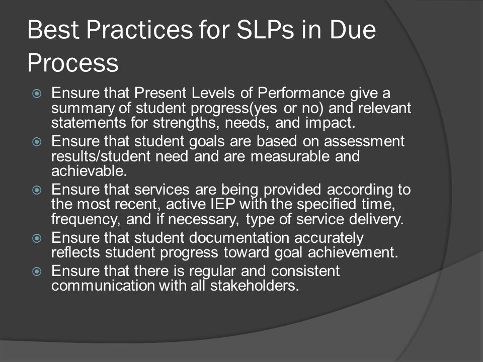 Best Practices for SLPs in Due Process