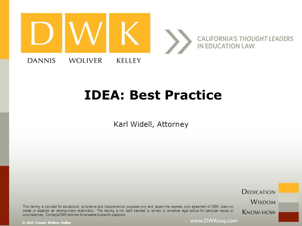 IDEA: Best Practice Karl Widell, Attorney