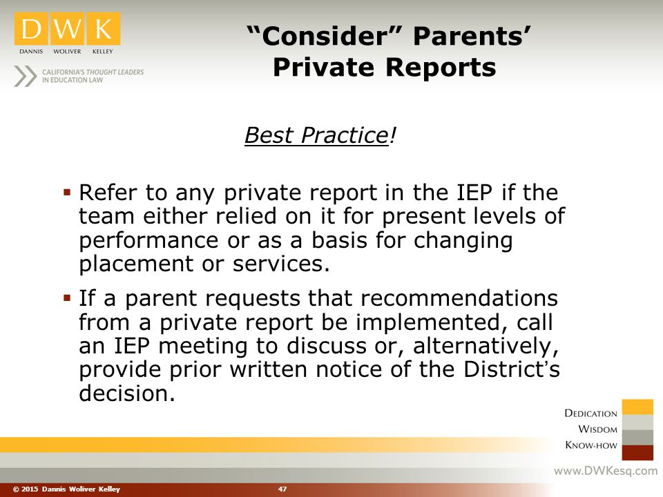 Consider Parents' Private Reports