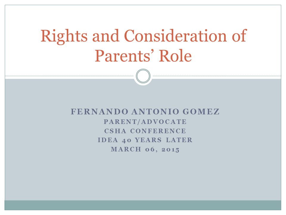 Rights and Consideration of Parents' Role