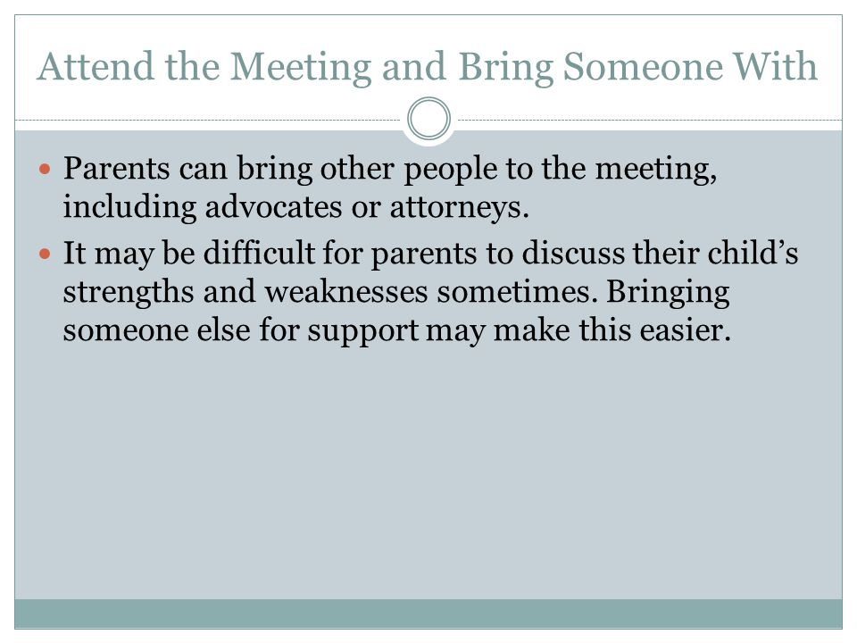 Attend the Meeting and Bring Someone With