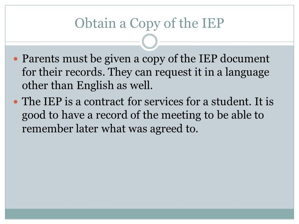 Obtain a Copy of the IEP