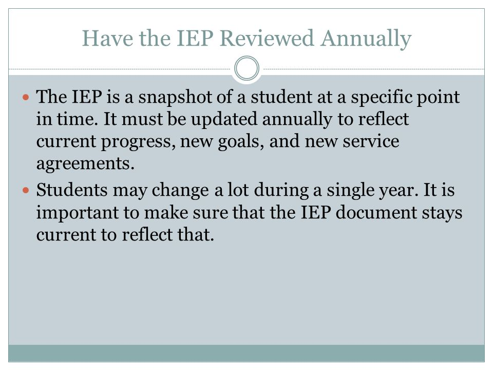 Have the IEP Reviewed Annually