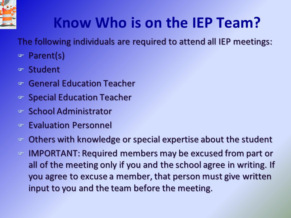 Know Who is on the IEP Team