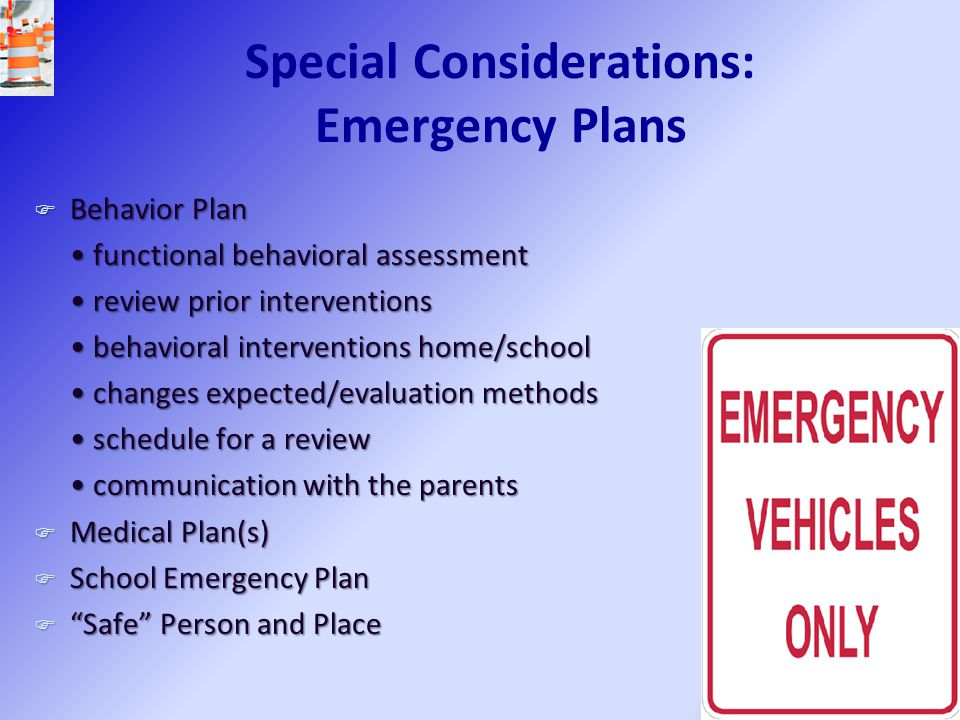 Special Considerations: Emergency Plans
