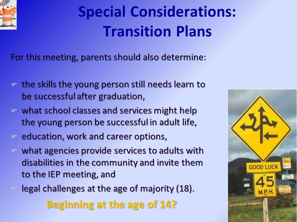 Special Considerations: Transition Plans