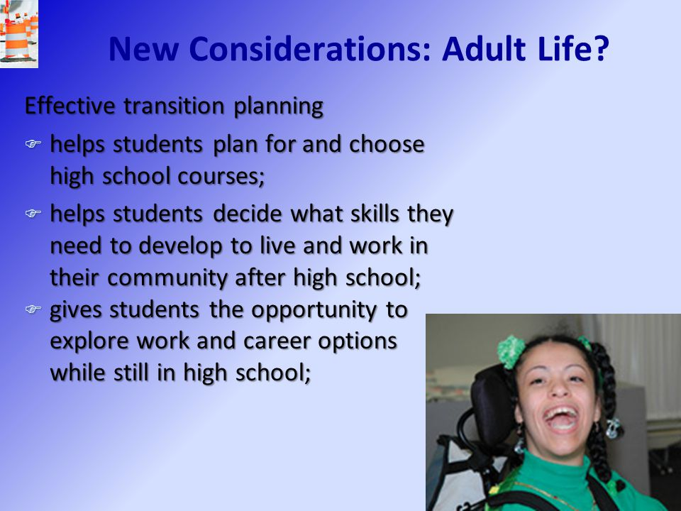 New Considerations: Adult Life