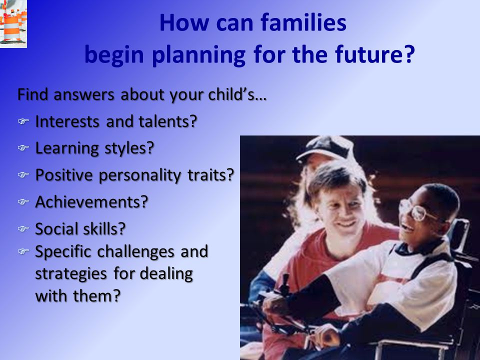 How can families begin planning for the future