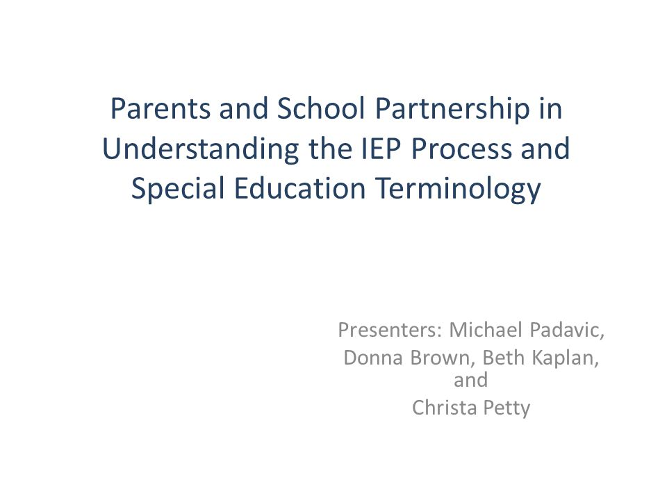 Parents and School Partnership in Understanding the IEP Process and Special Education Terminology