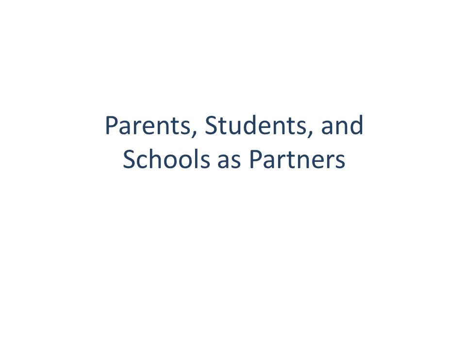 Parents, Students, and Schools as Partners