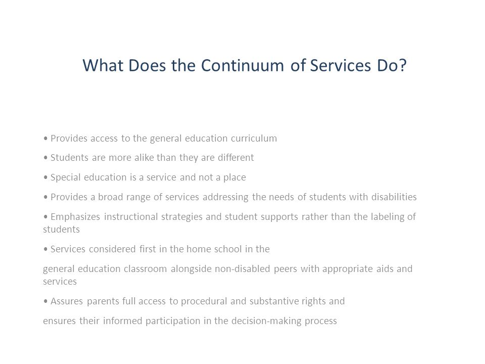 What Does the Continuum of Services Do