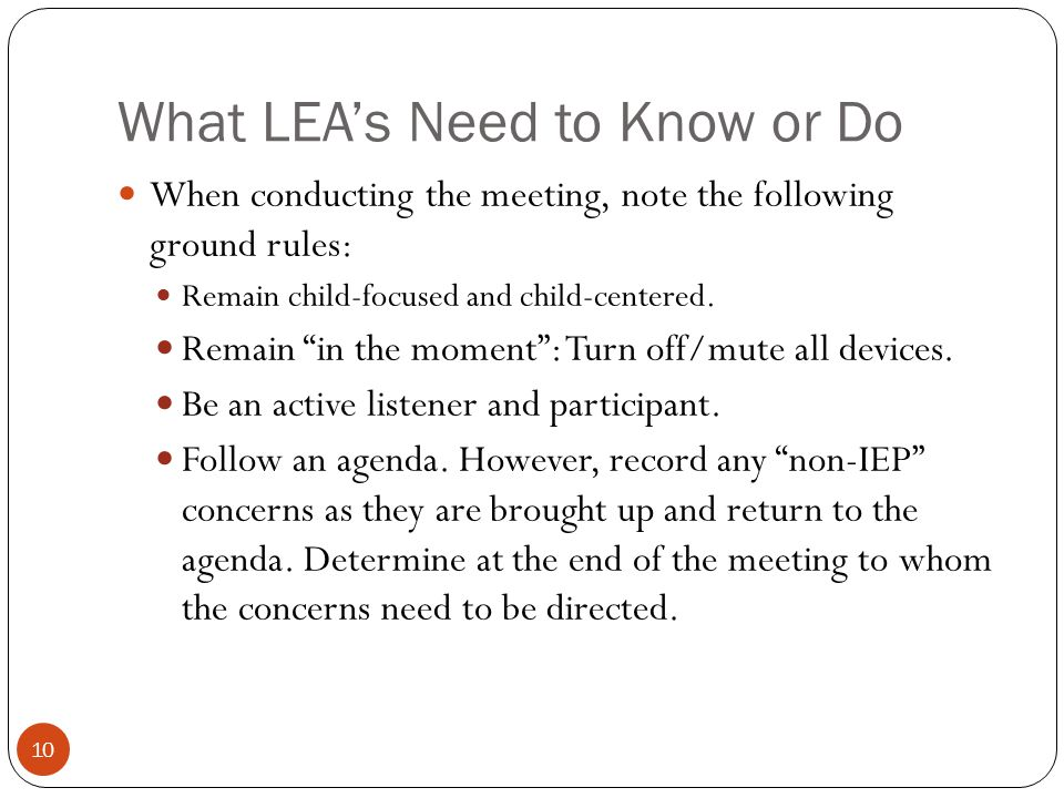 What LEA's Need to Know or Do