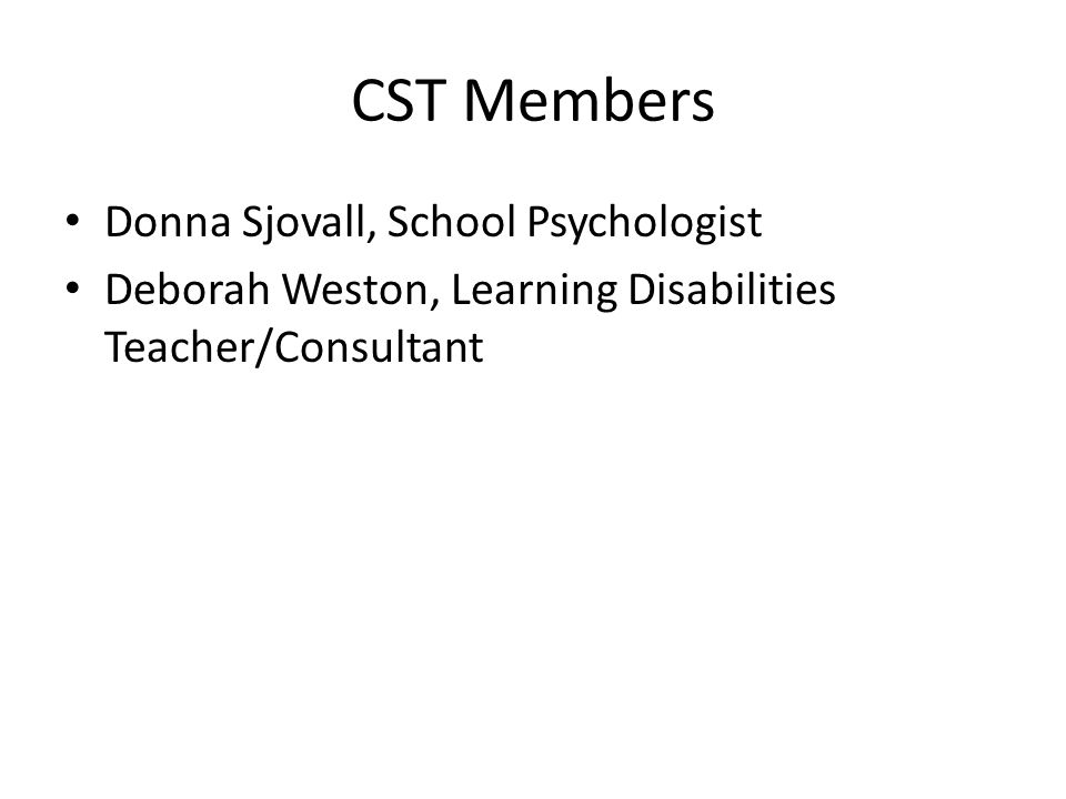 CST Members Donna Sjovall, School Psychologist